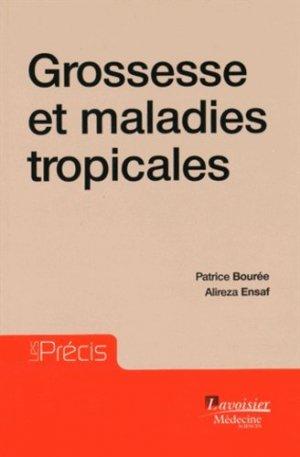 Grossesse et pathologies tropicales - lavoisier msp - 9782257206152 -