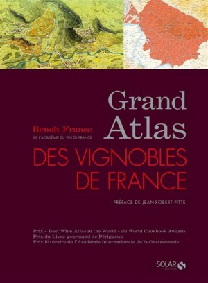 Grand atlas des vignobles de France - solar - 9782263147852 -