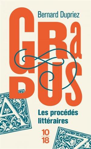 Gradus, les procédés littéraires - 10-18 - 9782264074898 -