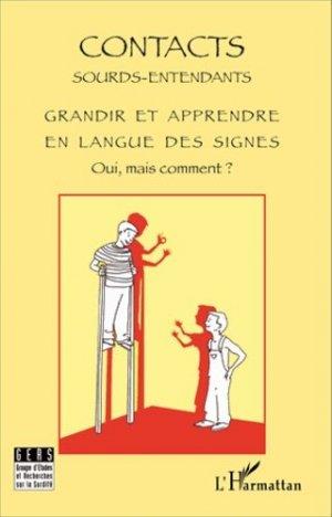 Grandir et apprendre en langue des signes - l'harmattan - 9782296564763