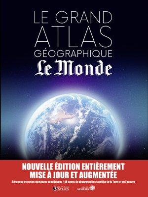 Grand atlas géographique Le Monde - atlas  - 9782344016763