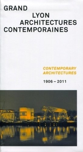 Grand Lyon : architectures contemporaines - archibooks - 9782357331518 -