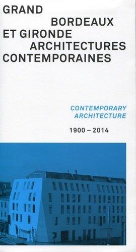 Grand Bordeaux et Gironde: architectures contemporaines - archibooks - 9782357332980 -