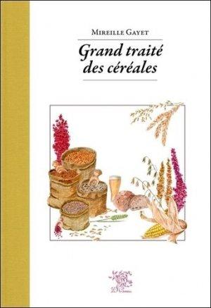 Grand traité des céréales - le sureau - 9782364021358 -