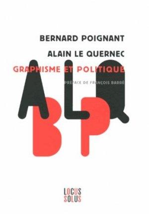 Graphisme et politique - Locus Solus - 9782368330036 -