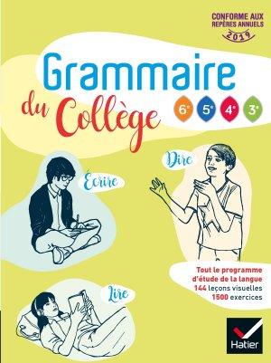 Grammaire du collège - Français 6e/cycle 4 Éd 2019 - Livre élève - hatier - 9782401045361