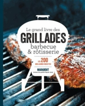 Grillades barbecue & rôtisserie - Marabout - 9782501087223 -