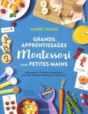 Grands apprentissages Montessori pour petites mains - marabout - 9782501128940 -