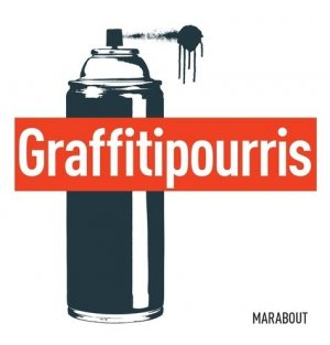 Graffitis pourris - Marabout - 9782501139762 -