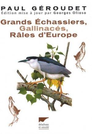Grands Échassiers Gallinacés Râles d'Europe - delachaux et niestle - 9782603016268 -