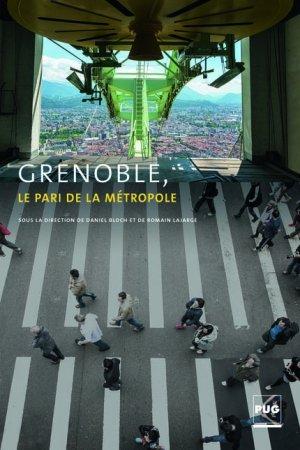 Grenoble, le pari de la métropole - pug - 9782706124907 -