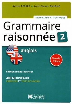 Grammaire Raisonnée Anglais - Tome 2 (3e Edition) - ophrys - 9782708014275 -