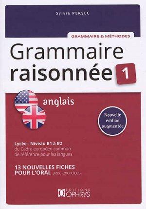 Grammaire raisonnée anglais Niveau B1 à B2 - ophrys - 9782708014893 -