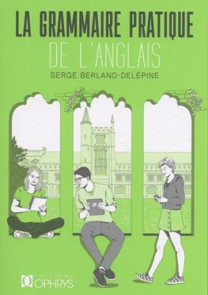 Grammaire pratique de l'anglais - ophrys - 9782708015111