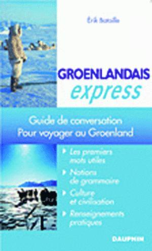 Groenlandais Express - dauphin - 9782716314268 - mikbook ecn 2020, mikbook 2021, ecn mikbook 4ème édition, micbook ecn 5ème édition, mikbook feuilleter, mikbook consulter, livre ecn