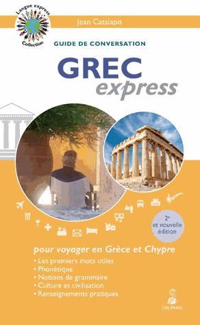 Grec express (2e Édition) - dauphin - 9782716316446 -