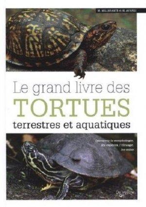 Grand livre des tortues terrestres et aquatiques - de vecchi - 9782732896496 -