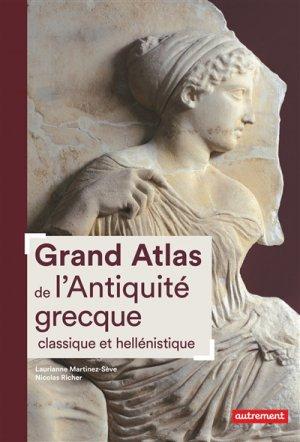 Grand Atlas de l'Antiquité grecque classique et hellénistique - autrement - 9782746751057 -