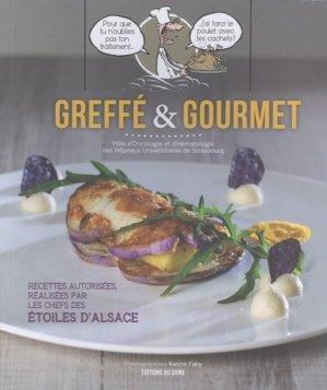 Greffé et gourmet - Recettes gourmandes - du signe - 9782746836310