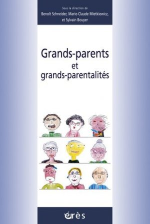 Grands-parents et grands-parentalités - Erès - 9782749204734 -