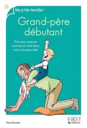 Grand-père débutant - first editions - 9782754072571 -
