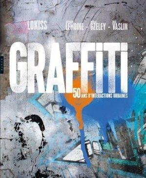 Graffiti. 50 ans d'interactions urbaines - Hazan - 9782754109420 -