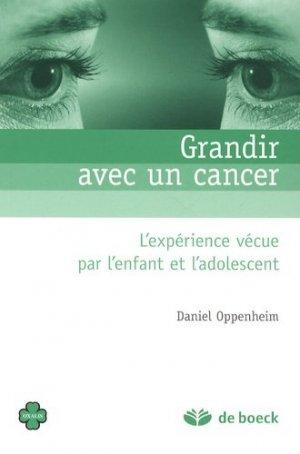 Grandir avec un cancer - de boeck superieur - 9782804106126 -