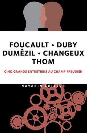 Grands entretiens avec Foucault, Changeux, Dumézil, Duby - Navarin - 9782916124698 -