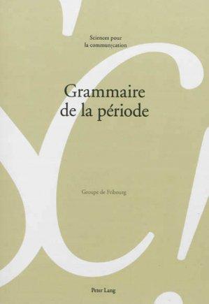 Grammaire de la période - Peter Lang - 9783034311588