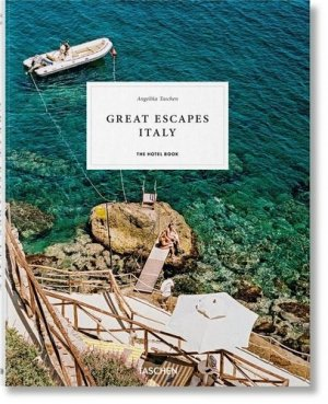 Great Escapes Italy. The Hotel Book, Edition 2019, Edition français-anglais-allemand - Taschen - 9783836578059 -