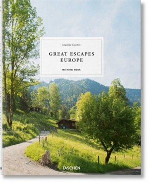 Great Escapes Europe. The Hotel Book, Edition 2019, Edition français-anglais-allemand - Taschen - 9783836578073 -
