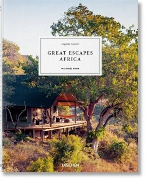 Great Escapes Africa. The Hotel Book, Edition 2020, Edition français-anglais-allemand - Taschen - 9783836578134 -