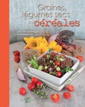 Graines, légumes secs et céréales - Sources d'énergie inépuisables - white star - 9788832910872 -