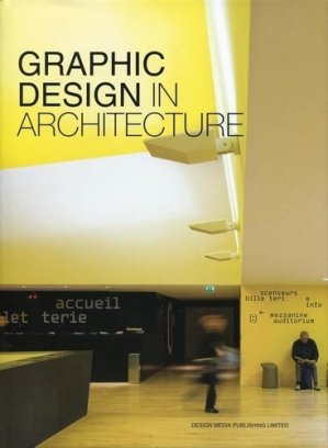 Graphic Design in Architecture - Design Media Publishing Limited - 9789881973931 -