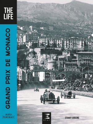 Grand prix de monaco, the life - etai - editions techniques pour l'automobile et l'industrie - 9791028303709 -