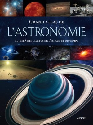 Grand atlas de l'astronomie - de l'imprevu - 9791029508905 -