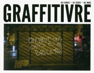 Graffitivre. Des bombes, des bières, des murs - Editions Tana - 9791030101591 -