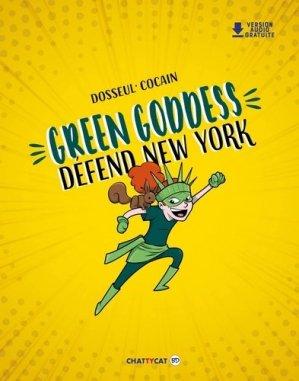 Green Goddess défend New York - Chattycat - 9791096106585 -