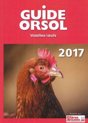 Guide Orsol Volailles et Oeufs  2017 - du boisbaudry - 2224879343015 -
