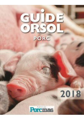 Guide Orsol Porc Edition 2018 - du boisbaudry - 2225203357463
