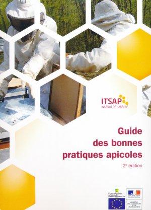 Guide des bonnes pratiques apicoles - itsap - institut de l'abeille - 9791090087002