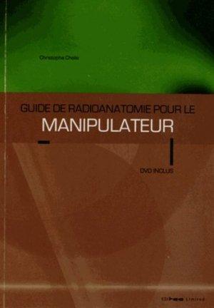 Guide de radioanatomie pour le manipulateur Tome 1 - editoo - 9780977195831 -