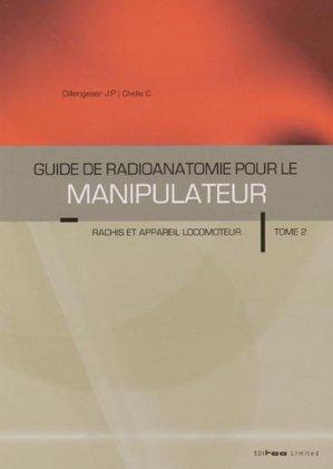 Guide de radioanatomie pour le manipulateur Tome 2 - editoo - 2300982001674 -