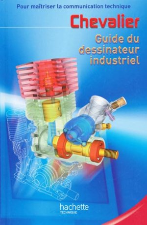 Guide du dessinateur industriel - hachette - 9782011688316 -