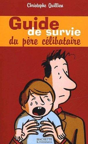Guide de survie du père célibataire - Hachette - 9782012356078 -
