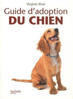 Guide d'adoption du chien - hachette - 9782012374737 -