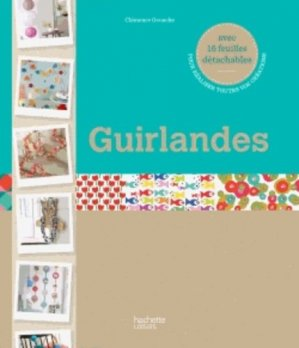 Guirlandes - Hachette Pratique - 9782012384910 -