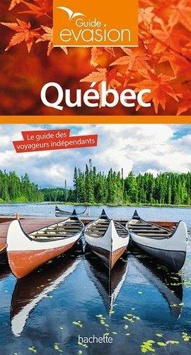 Guide Evasion Québec - hachette - 9782016256459 -