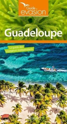 Guide Evasion Guadeloupe - hachette - 9782016256572 -