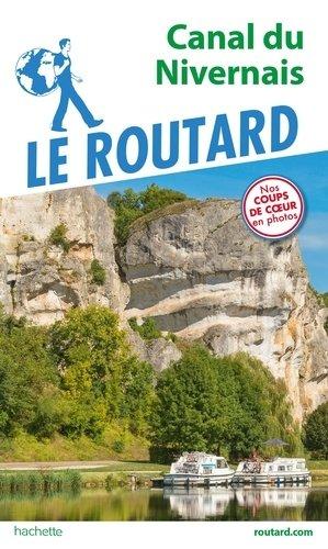 Guide du Routard Canal du Nivernais - hachette - 9782016267448 -
